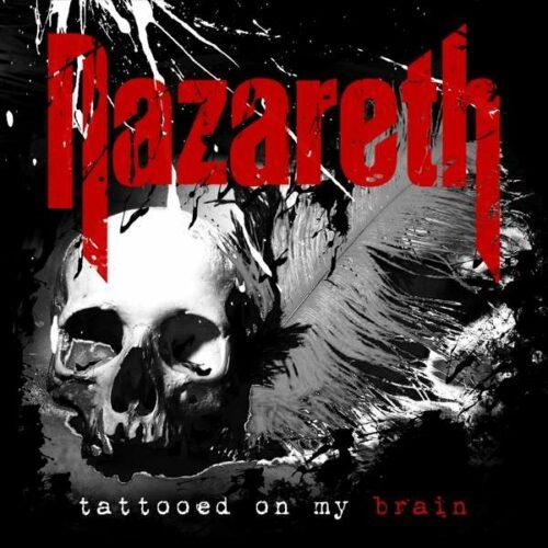 Nazareth Tattoed On My Brain vinyl.