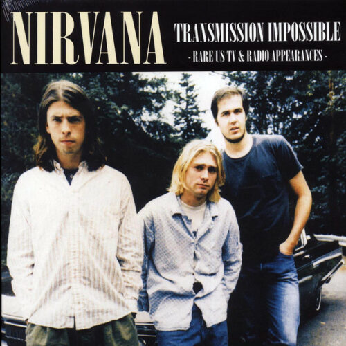 Nirvana Transmission Impossible vinyl lp