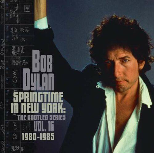 Bob Dylan Springtime In New York The Bootleg Series vol 16
